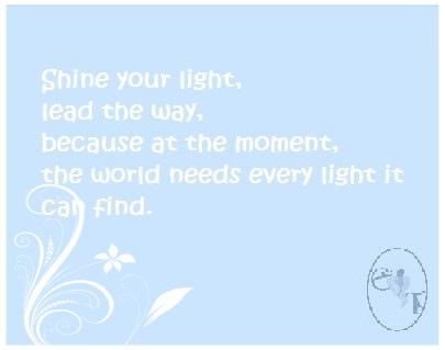 Shine your light (2)